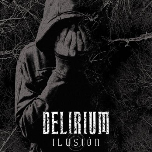 Delirium - Ilusión (2019)