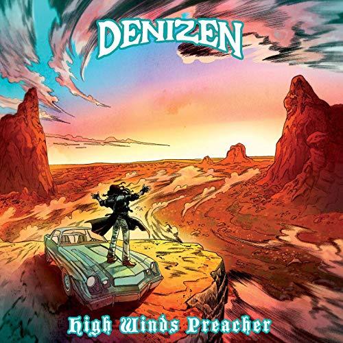 Denizen - High Winds Preacher (2019)