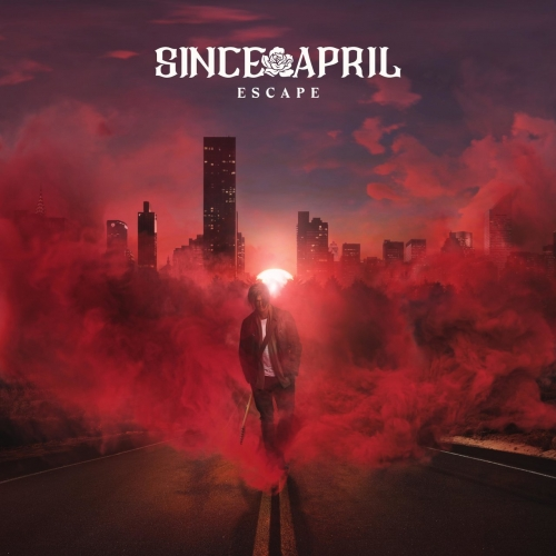 Since April - Escape (2019)