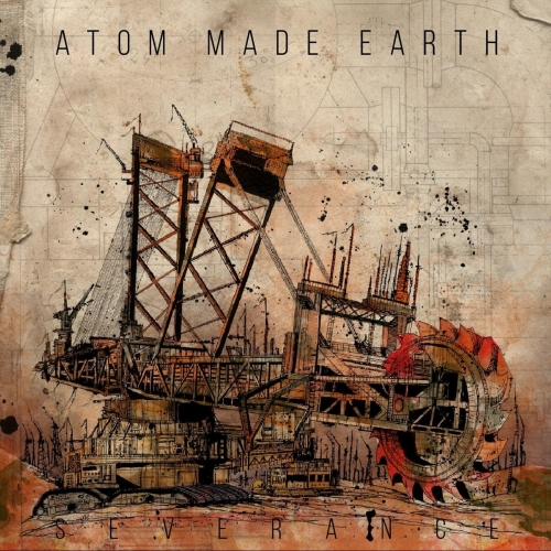 Atom Made Earth - Severance (2019)