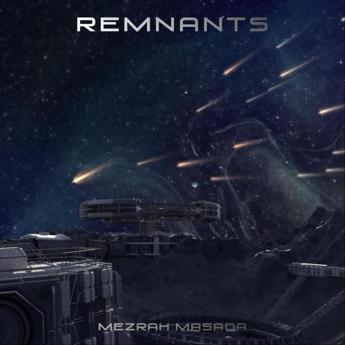 Mezrah Masada - Remnants (EP) (2019)