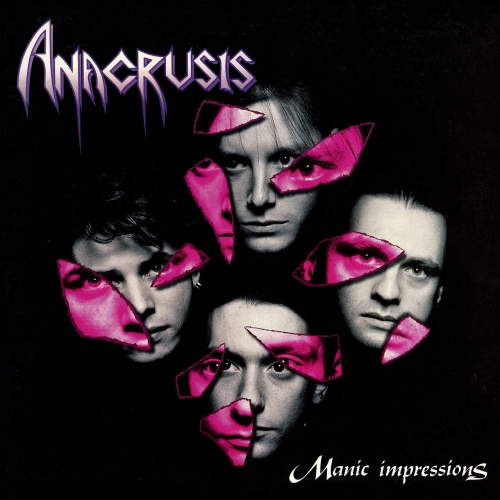 Anacrusis - Manic Impressions (Reissue) (2019)