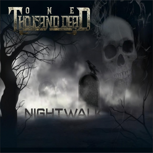 One Thousand Dead - Nightwalk (EP) (2019)
