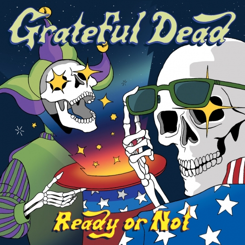 Grateful Dead - Ready or Not (Live) (2019)