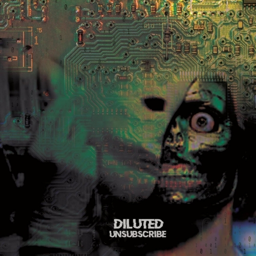 Diluted - Unsubscribe (EP) (2019)