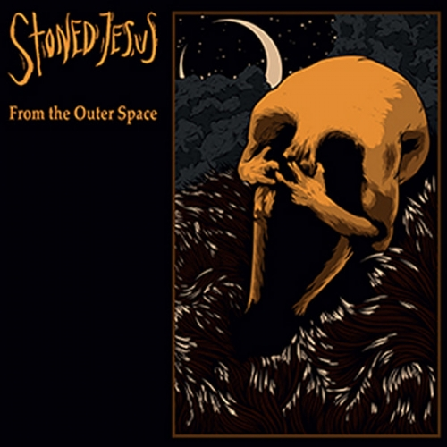 Stoned Jesus - From the Outer Space (2019)