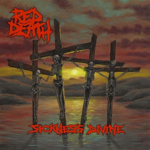 Red Death - Sickness Divine (2019)