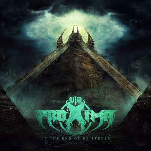 Via Proxima - At the End of Existence (EP) (2019)
