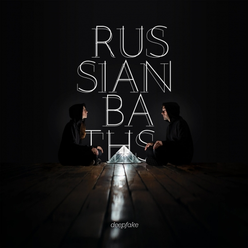 Russian Baths - Deepfake (2019)
