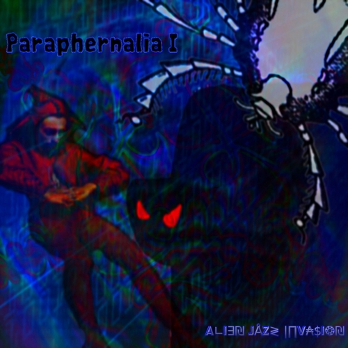 Alien Jazz Invasion - Paraphernalia I (2019)