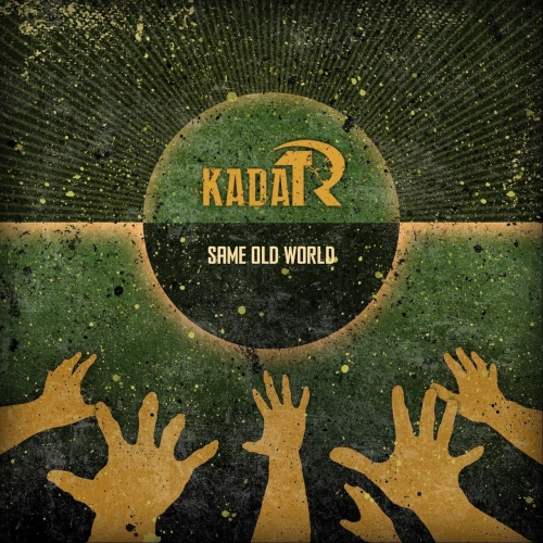 Kadar - Same Old World (2019)