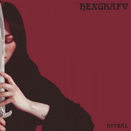 Hexgrafv - Ritual (2019)