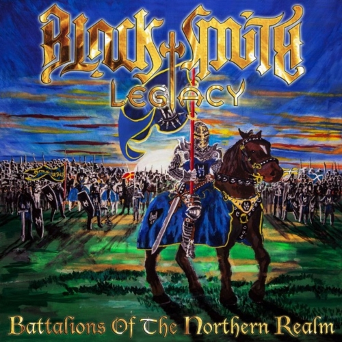 Blacksmith Legacy - Battalions of the Northern Realm (2019)