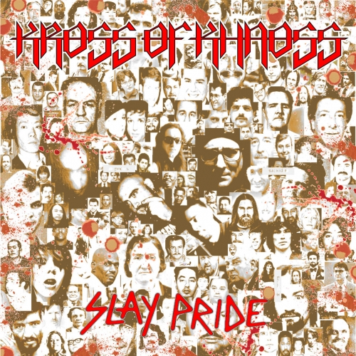 Kross of Khaoss - Slay Pride (2019)