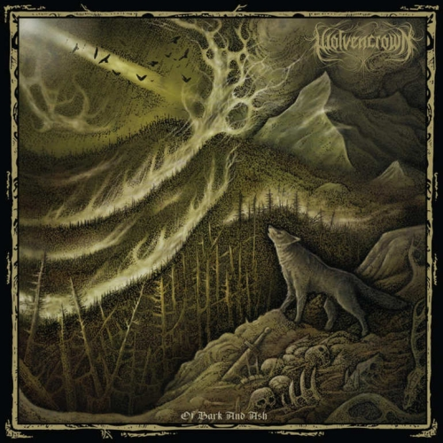Wolvencrown - Of Bark and Ash (2019)