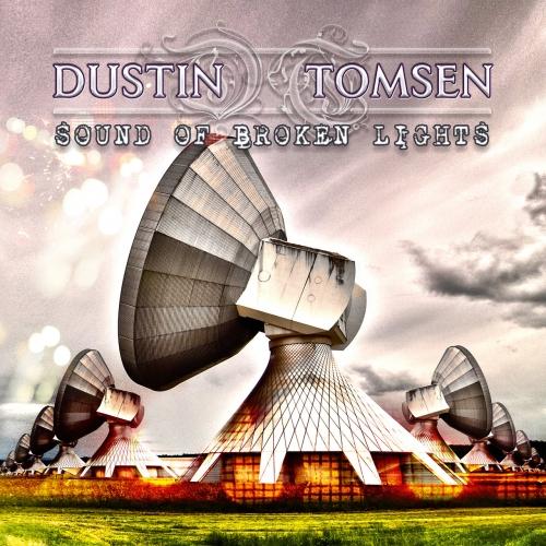 Dustin Tomsen - Sound Of Broken Lights (2019)