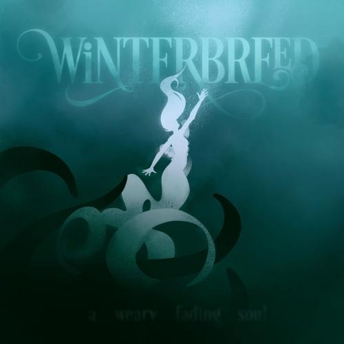 Winterbreed - A Weary Fading Soul (2019)