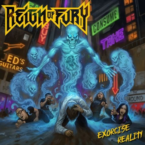 Reign of Fury - Exorcise Reality (2019)