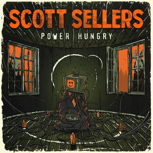 Scott Sellers - Power Hungry (2019)