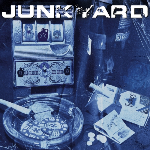 Junkyard - Old Habits Die Hard (2019)