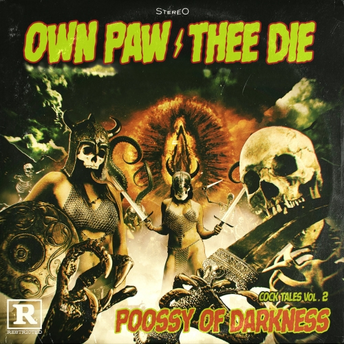 Own Paw Thee Die - Cock Tales Vol.2: Poossy of Darkness (EP) (2019)