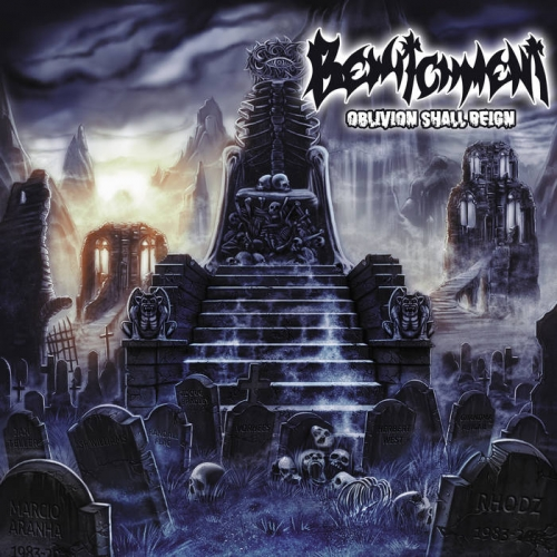 Bewitchment - Oblivion Shall Reign (2019)