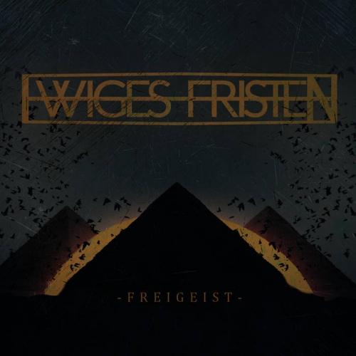 Ewiges Fristen - Freigeist (2019)