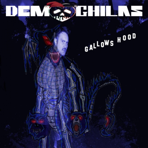 Demoghilas - Gallows Hood (2019)