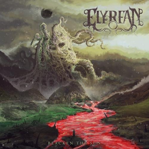 Elyrean - Blacken the Sun (2019)