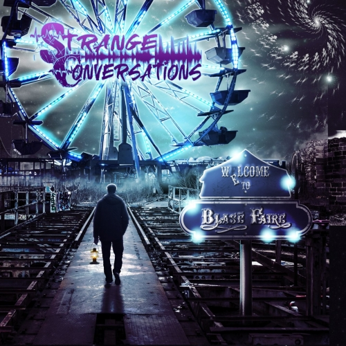 Strange Conversations - Blase' Faire (2019)