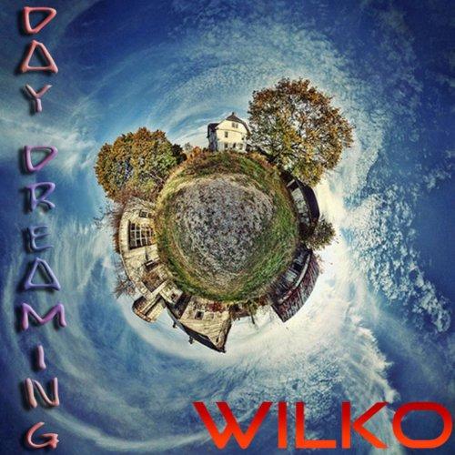Wilko - Daydreaming (2019)
