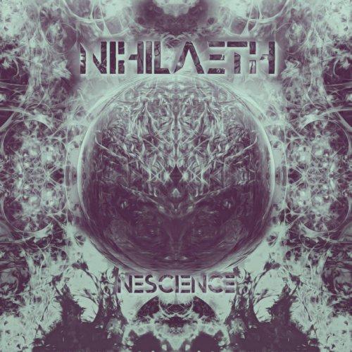 Nihilaeth - Nescience (2019)