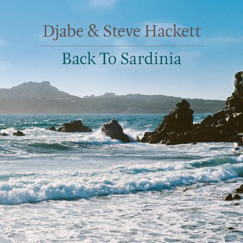 Djabe & Steve Hackett - Back To Sardinia (2019)