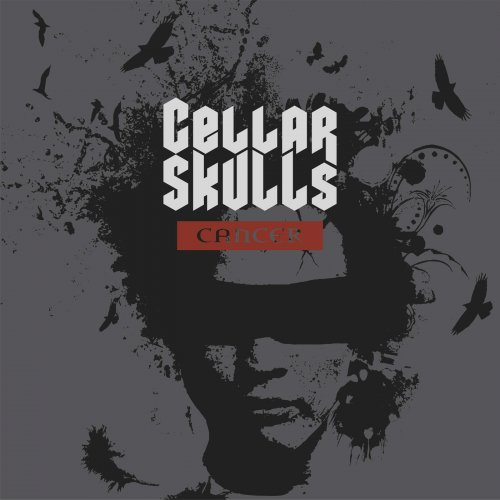 Cellar Skulls - Cancer (2019)