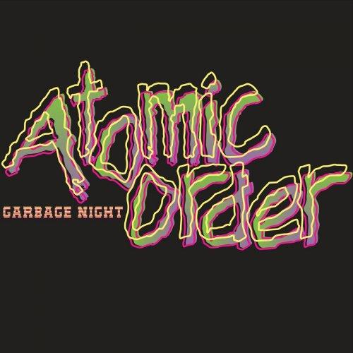 Atomic Order - Garbage Night (2019)