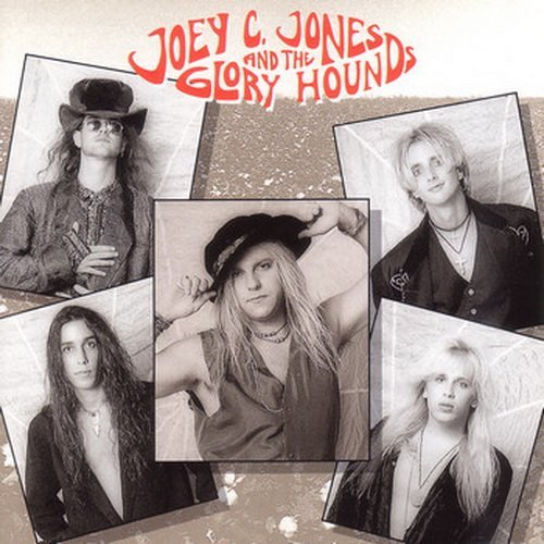 Joey C. Jones And The Glory Hounds - Joey C. Jones And The Glory Hounds (1993)
