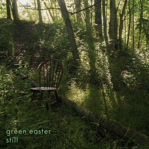 Green Easter - Still (2019)
