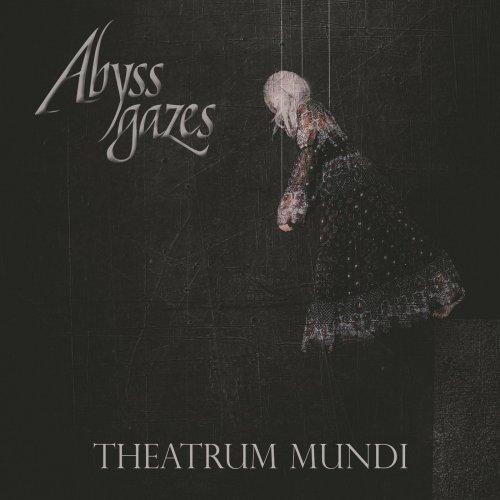 Abyss Gazes - Theatrum Mundi (2019)