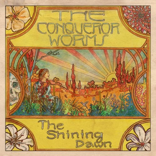 The Conqueror Worms - The Shining Dawn (2019)