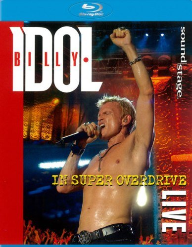 Billy Idol - In Super Overdrive (2009)