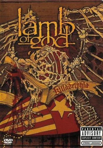 Lamb Of God - Killadelphia (2005)