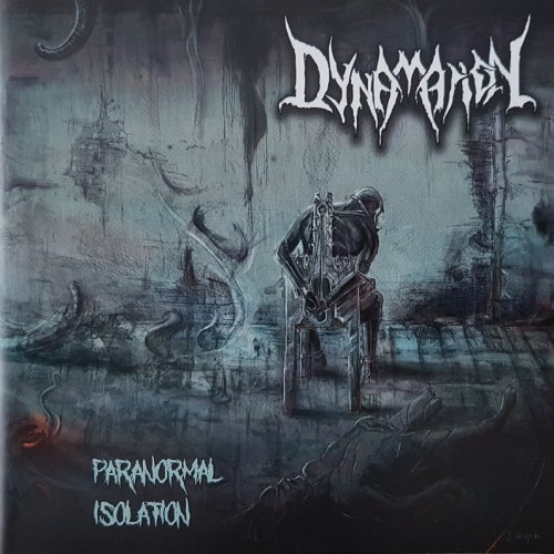 Dynamation - Paranormal Isolation (2019)