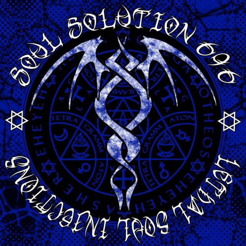 Soul Solution 696 - Lethal Soul Injections (2019)