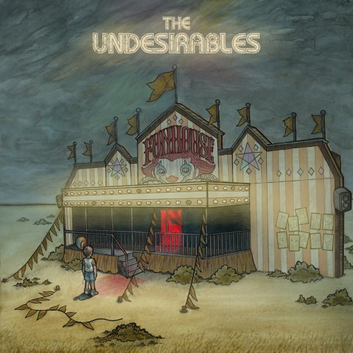 The Undesirables - Funhouse (2019)