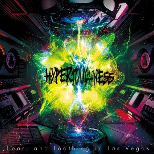 Fear and Loathing in Las Vegas - Hypertoughness (2019/2020)