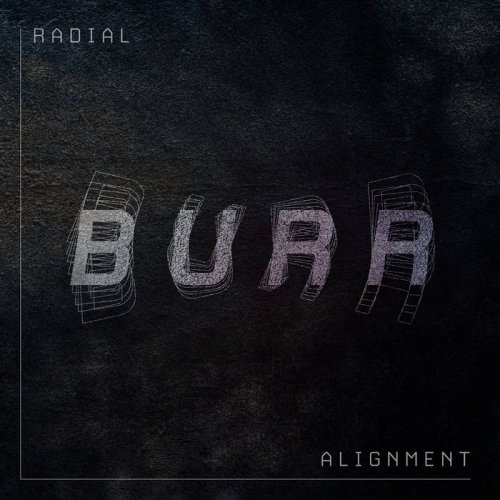 Burr - Radial Alignment (2019)