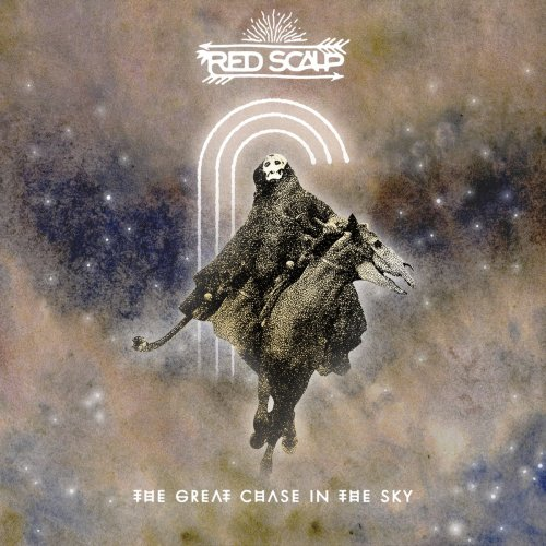 Red Scalp - The Great Chase In The Sky (2019)