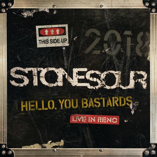 Stone Sour - Hello, You Bastards: Live in Reno (2019) CD-Rip + Bonus Track