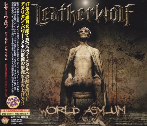Leatherwolf - Wоrld Аsуlum [Jараnеsе Еditiоn] (2006)