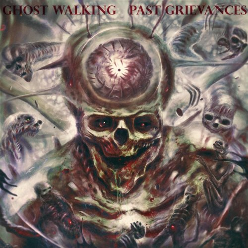 Ghost Walking - Past Grievances (2019)